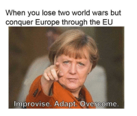 """Bear, Europe, and Http: When you lose two world wars but  conquer Europe through the EU  Improvise. Adapt. Overcom <p>Bear Grylls approved. via /r/MemeEconomy <a href=""""http://ift.tt/2iPenY7"""">http://ift.tt/2iPenY7</a></p>"""