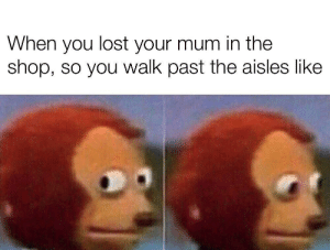 Reddit, Lost, and Kmart: When you lost your mum in the  shop, so you walk past the aisles like Lost me mum in Kmart once