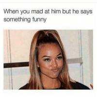 When you mad at him but he says  something funny @princeharliedon he's hilariousssssssss
