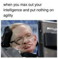 Rest, Intelligence, and Rip: when you max out your  intelligence and put nothing on  agility Rest in rip thi