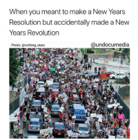 MOOD af 💯🔥✊🏼✊🏿✊🏽✊🏾 . . Photo by @nothing_stars 🙌🏾 newyearseve newyears 2017 2018: When you meant to make a New Years  Resolution but accidentally made a New  Years Revolutiorn  Photo: @nothing stars  @undocumedia MOOD af 💯🔥✊🏼✊🏿✊🏽✊🏾 . . Photo by @nothing_stars 🙌🏾 newyearseve newyears 2017 2018