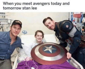 Hope he makes it to Endgame: When you meet avengers today and  tomorrow stan lee Hope he makes it to Endgame