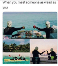 Latinos, Memes, and Weird: When you meet someone as weird as  you  ITS Lmaoo 😂😂😂😂😂 🔥 Follow Us 👉 @latinoswithattitude 🔥 latinosbelike latinasbelike latinoproblems mexicansbelike mexican mexicanproblems hispanicsbelike hispanic hispanicproblems latina latinas latino latinos hispanicsbelike