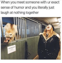 This is me and @confessionsofablonde 🤣 Follow @confessionsofablonde @confessionsofablonde @confessionsofablonde: When you meet someone with ur exact  sense of humor and you literally just  laugh at nothing together  MANED This is me and @confessionsofablonde 🤣 Follow @confessionsofablonde @confessionsofablonde @confessionsofablonde