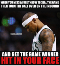If you're a Celtics fan like me this one really hurt😰 What happened to the King of the Fourth?! (via @2nbamemes): WHEN YOU MISS A FREE THROW TO SEALTHE GAME  THEN TURN THE BALL OVER ON THE INBOUND  @2NBAMEMES  AND GET THE GAME WINNER  HITIN YOUR FACE If you're a Celtics fan like me this one really hurt😰 What happened to the King of the Fourth?! (via @2nbamemes)