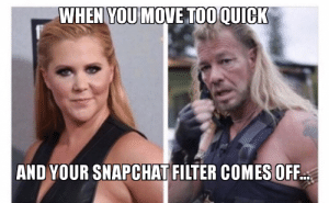 Be Careful How You Filter Yourself   Pics'nGiggles.com: WHEN YOU MOVE TOO QUICK  AND YOUR SNAPCHAT FILTER COMES OFF Be Careful How You Filter Yourself   Pics'nGiggles.com