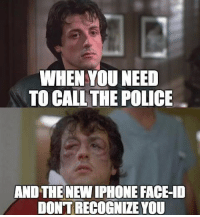 Bring your passport size photo with you everywhere. Follow @9gag - - - 9gag iphone8 appleevent: WHEN YOU NEED  TO CALL THE POLICE  AND THE NEW IPHONE FACE-ID  DONT RECOGNIZE YOU Bring your passport size photo with you everywhere. Follow @9gag - - - 9gag iphone8 appleevent