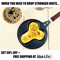 Free, Http, and Eve: WHEN YOU NEED TO DROP STRONGER HINTS  GET 50% OFF +  FREE SHIPPING AT Adam &Eve) Get 50% OFF almost any adult item  FREE US/CAN Shipping by using offer code POSITIVE at www.AdamAndEve.com  18+ Only.