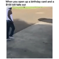 Anaconda, Birthday, and Memes: When you open up a birthday card and a  $100 bill falls out Follow @vineoftheday ✅
