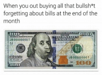 All That, Bills, and All: When you out buying all that bullsh*t  forgetting about bills at the end of the  month  JB 00000000 T  JB 00000000  @MEMENEGUS