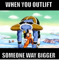 Big, Download, and Lift: WHEN YOU OUT LIFT  SOMEONE WAY BIGGER  DOWNLOAD MEME GENERATOR FROM HTTP:llMEMECRUNCH.COM Nice try big guy.