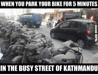 Thats why Bike पुछ्ने टालो is compulsory !  Photo via: #OesisRegmi: WHEN YOU PARK YOUR BIKE FOR 5 MINUTES  IN THE BUSY STREET OF KATHMANDU Thats why Bike पुछ्ने टालो is compulsory !  Photo via: #OesisRegmi