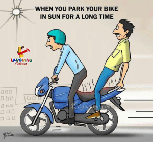 Time, Indianpeoplefacebook, and Bike: WHEN YOU PARK YOUR BIKE  IN SUN FOR A LONG TIME  LAUGHING  UtKal  uraD