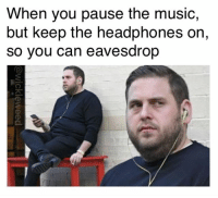 Secret agent Man.. @wickleweed @wickleweedproductions: When you pause the music,  but keep the headphones on,  so you can eavesdrop Secret agent Man.. @wickleweed @wickleweedproductions
