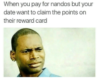 MY Money, MY Nando's #Young Money #Cash Money: When you pay for nandos but your  date want to claim the points on  their reward card MY Money, MY Nando's #Young Money #Cash Money