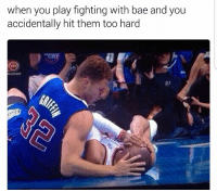 Bae, Memes, and 🤖: when you play fighting with bae and you  accidentally hit them too hard Tag This Person 😂