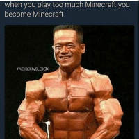 Destiny, Funny, and Memes: when you play too much Minecraft you  become Minecraft  niqqatrys did Leave a like for more!:) -------------- ❤Drop A like, Comment and a follow for more❤ ⚊⚊⚊⚊⚊⚊⚊⚊⚊ Ignore Tags ⚊⚊⚊⚊⚊⚊⚊⚊ codiw mw2 destiny gfuel gamerlife bo3 ps4 girlgamer magic scufgaming funny savage gamer playstation blackops3 callofduty codmemes faze cod bo2 mw3 callofdutyblackops3 xboxlive pubstomp codbo3
