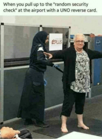 """Tumblr, Uno, and Blog: When you pull up to the """"random security  check"""" at the airport with a UNO reverse card.  PLUS awesomesthesia:  uno reverse card"""