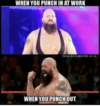 wwe wwememes raw share love prowrestling wrestling follow memes lol haha share like stillrealradio stillrealtous burn smackdownlive nxt faf wwf njpw luchaunderground tna roh wcw dankmemes: WHEN YOU PUNCHIN AT WORK  follow @STILLREALTOUS on IG  WHEN YOU PUNCH (OUT wwe wwememes raw share love prowrestling wrestling follow memes lol haha share like stillrealradio stillrealtous burn smackdownlive nxt faf wwf njpw luchaunderground tna roh wcw dankmemes