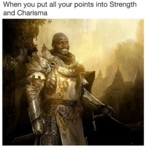Terry Crews: When you put all your points into Strength  and Charisma Terry Crews