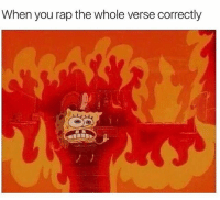 Comment your song 🔥🔥: When you rap the whole verse correctly Comment your song 🔥🔥