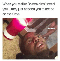 Cavs, Kyrie Irving, and Boston: When you realize Boston didn't need  you...they just needed you to not be  on the Cavs  @NBAMEMES Kyrie Irving these days. https://t.co/k8wDPRYPWH