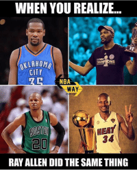 Ray Allen lost to the Miami Heat in the East, then joined them. But he didn't blow a 3-1 lead and wasn't a top 2 player in the NBA and didn't join a 73-9 team...👀👀 - Follow @2nbamemes: WHEN YOU REALIZE  CHAMP NS  OKLAHOMA  CITY  NBA  WAY  NEAT  RAY ALLEN DID THE SAME THING Ray Allen lost to the Miami Heat in the East, then joined them. But he didn't blow a 3-1 lead and wasn't a top 2 player in the NBA and didn't join a 73-9 team...👀👀 - Follow @2nbamemes