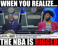 """Espn, Lottery, and Nba: WHEN YOU REALIZE  CHARLOTTE HORNETS  @NBAMEMES  Esp NBA tasan NBA 2017 NBA Draft Presented by State Farm  State Farm  DRAFT LOTTERY  DRAFT Thursday, June 22 7ET on ESPN  THE NBA IS  RIGGED Joel Embiid's new saying: """"RIG the process""""  #Sixers Nation #LakeShow"""