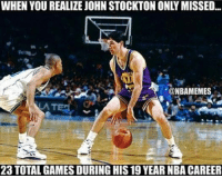 Nba, Nationalism, and John Stockton: WHEN YOU REALIZE JOHN STOCKTON ONLY MISSED...  @NBAMEMES  23 TOTALGAMES DURING HIS 19 YEAR NBA CAREER John Stockton is a legend. #Jazz Nation