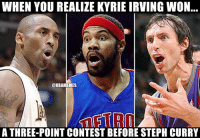 Cavs, Kyrie Irving, and Nba: WHEN YOU REALIZE KYRIE IRVING WON  @NBAMEMES  An ETRO  A THREE-POINT CONTEST BEFORE STEPH CURRY Kyrie won one before Steph! #Warriors Nation #Cavs Nation