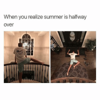 Dank, Funny, and Lmao: When you realize summer is halfway  over why can't school go by so fast 😭😓😤 • • -Follow @svgnoah For More 💦 • • -Tags: meme memes trayvon funny smile followforfollow ifunny wet omg lmao rofl joke comedy likeforlike savage svgnoah lol laugh nochill offensive hood dank relatable edgy femanist filthyfrank donaldtrump optic