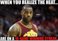 The hottest team in the NBA? HeatNation miamiheat nbamemes: WHEN YOU REALIZE THE HEAT..  ONBAMEMES  ARE ON A  10-GAME WINNING STREAK The hottest team in the NBA? HeatNation miamiheat nbamemes