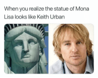 Mona Lisa, Urban, and Dank Memes: When you realize the statue of Mona  Lisa looks like Keith Urban