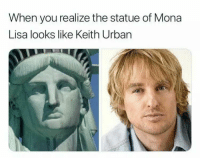 Funny, Memes, and Mona Lisa: When you realize the statue of Mona  Lisa looks like Keith Urbarn We have the #very #best in #funny #memes via OhSoHumorous.com !!  Check us out #today and don't forget to #like #follow and #share yours here !!