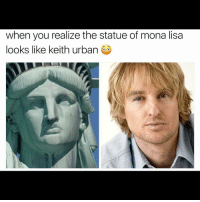 Has science gone to far ?😳😮: when you realize the statue of mona lisa  looks like keith urban Has science gone to far ?😳😮