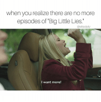 "Tag a ""Big Little Lies"" fan (📝: @wesleybonner): when you realize there are no more  episodes of ""Big Little Lies.  @elite daily  I want more! Tag a ""Big Little Lies"" fan (📝: @wesleybonner)"