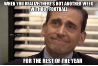 Thank you sweet baby Jesus https://t.co/fue9mVfVit: WHEN YOU REALIZE THERE'S NOT ANOTHER WEEK  WITHOUT FOOTBALL  @NFL MEMES  FOR THE REST OF THE YEAR Thank you sweet baby Jesus https://t.co/fue9mVfVit
