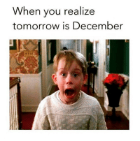 Memes, Shopping, and Tomorrow: When you realize  tomorrow is December Arghhh!! I really need to start shopping!! goodgirlwithbadthoughts 💅🏼