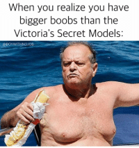 I like my man boobs just the way they are vsfashionshow: When you realize you have  bigger boobs than the  Victoria's Secret Models  @BOY WITH NOJOB I like my man boobs just the way they are vsfashionshow