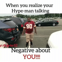 😂😂😂 funniest15 viralcypher funniest15seconds @atcarter52 Www.viralcypher.com: When you realize your  Hype-man talking  eflicarter52  Negative about  YOU!!! 😂😂😂 funniest15 viralcypher funniest15seconds @atcarter52 Www.viralcypher.com