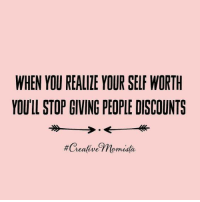 Yes... Queen, what's your perspective on this?#thequeencode: WHEN YOU REALIZE YOUR SELF WORTH  YOULL STOP GIVING PEOPLE DISCOUNTS  #Creative Thomusta Yes... Queen, what's your perspective on this?#thequeencode