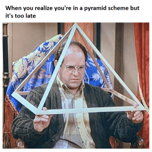 Reddit, Madoff, and Pyramid: When you realize you're in a pyramid scheme but  it's too late Madoff!