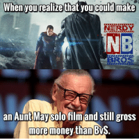 QOTD: AUNT MAY OR TONY STARK (it's a joke D.C. Fanboys. Calm yourselves) 😂😂 - - Who'd watch an Aunt May solo film 😂😂 - - GeekFaction thenerdybros Trendy Robin wonderwoman flash cyborg superman JusticeLeague Batman thedarkknight nightwing like4like instagood DC marvel comics superhero Fandom marvel detectivecomics warnerbros superheroes theherocentral hero comics avengers starwars justiceleague harrypotter herocentral starwars follow4follow: When you realizethat you could make  NERDY  NB  an Aunt Maysol film and still gross  more  money than BWS QOTD: AUNT MAY OR TONY STARK (it's a joke D.C. Fanboys. Calm yourselves) 😂😂 - - Who'd watch an Aunt May solo film 😂😂 - - GeekFaction thenerdybros Trendy Robin wonderwoman flash cyborg superman JusticeLeague Batman thedarkknight nightwing like4like instagood DC marvel comics superhero Fandom marvel detectivecomics warnerbros superheroes theherocentral hero comics avengers starwars justiceleague harrypotter herocentral starwars follow4follow