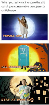 Dad, Halloween, and Scare: When you really want to scare the shit  out of your conservative grandparents  on Halloween  FEMALE COD   ク/  RESTROOM  ALL GENDER BATI  ROOM   STAY AT HOME DAD