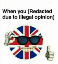 Redacted: When you [Redacted  due to illegal opinion]