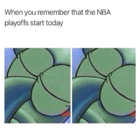 Finals, Memes, and Nba: When you remember that the NBA  playoffs start today I actually hope the Warriors lose in the first round so I don't have to see and hear all these band wagoners pretend to care when their team makes it to their 352nd straight Finals appearance