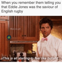 The England v South Africa series is gonna be pretty damn interesting... 🌹 rugby england banter: When you remember them telling you  that Eddie Jones was the saviour of  English rugby  RUGBY  MEMES  This is all starting to feel like bullshit The England v South Africa series is gonna be pretty damn interesting... 🌹 rugby england banter