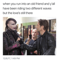 """Love, Run, and Waves: when you run into an old friend and y'all  have been riding two different waves  but the love's still there  12/6/17, 1:49 PM <p>Still love you, man via /r/wholesomememes <a href=""""http://ift.tt/2B0uJaA"""">http://ift.tt/2B0uJaA</a></p>"""