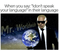 "Memes, 🤖, and Language: When you say. dont speak  your language"" in their language  ide  Made By Paula K 😎"