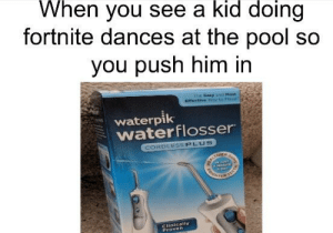 25+ Best Waterpik Memes | Ourselves Memes, Are Memes, With Memes